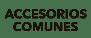 Accesorios comunes